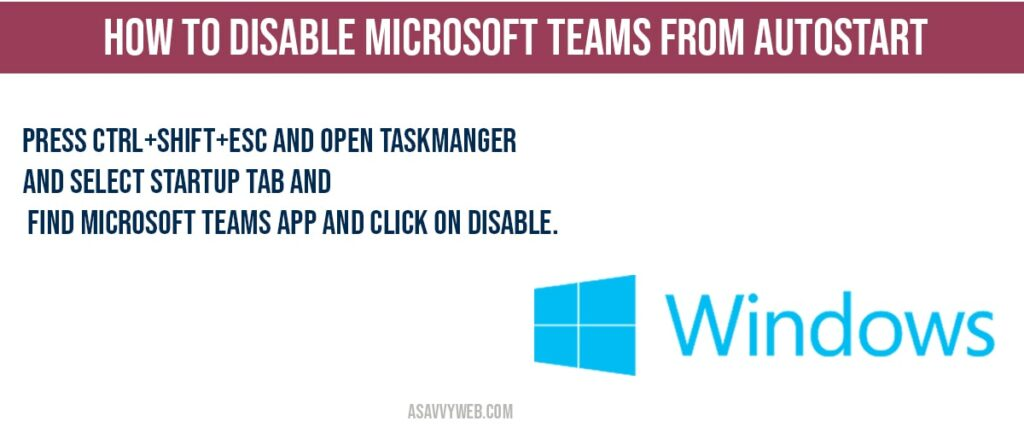 how to Disable Microsoft teams from AutoStart