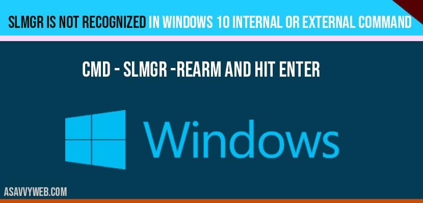 SLMGR is not recognized in windows 10