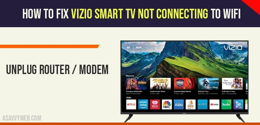 Fix vizio smart tv not connecting to wifi