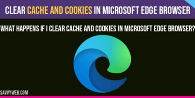 clear cache and cookies in microsoft edge on browser