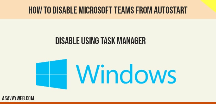 Disable Microsoft teams from AutoStart