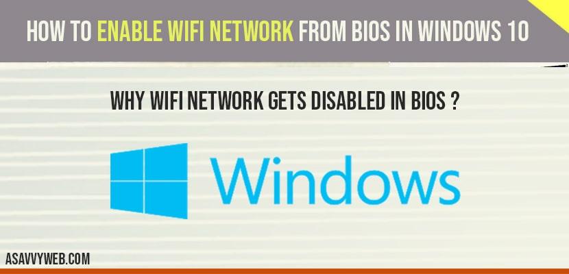 Enable wifi network in bios in windows 10