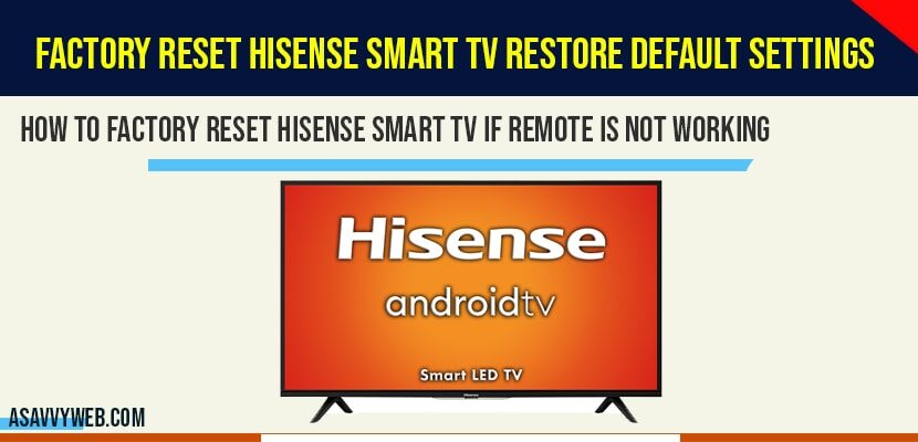 factory reset hisense smart tv
