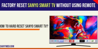 Factory reset sanyo smart tv
