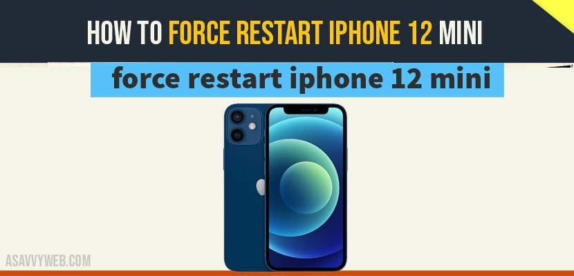 Force restart iphone 12 mini