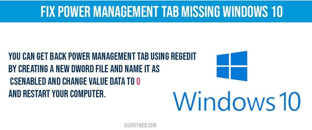 How to fix power management tab missing in windows 10