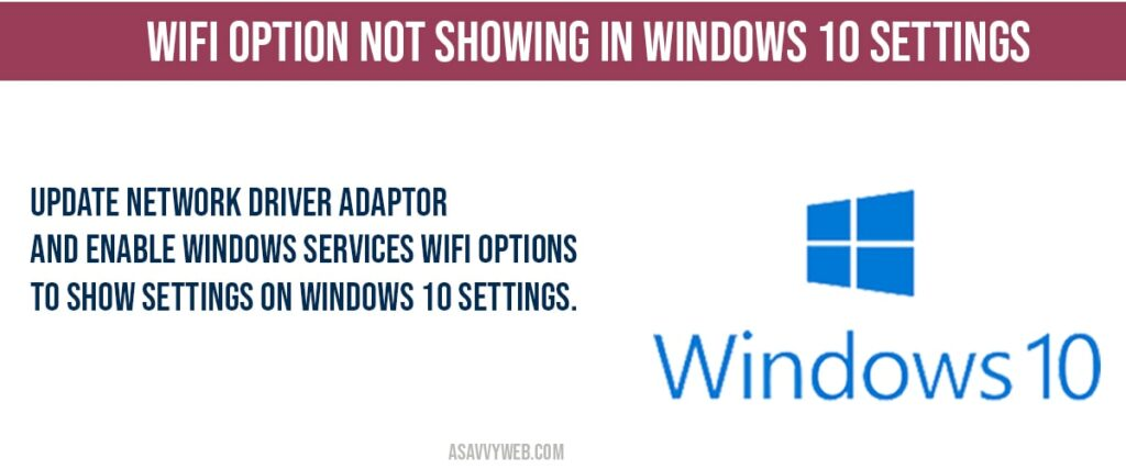 how to fix Wifi options not showing in windows 10