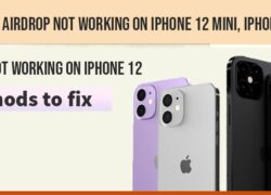 how to fix iPhone 12 airdrop not working on iPhone 12 mini, iPhone 12 pro, 12 Pro Max