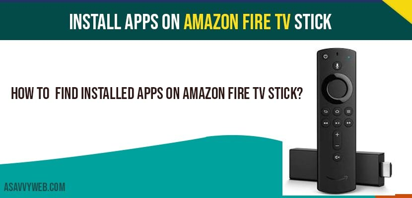 Install Apps on Amazon Fire tv stick