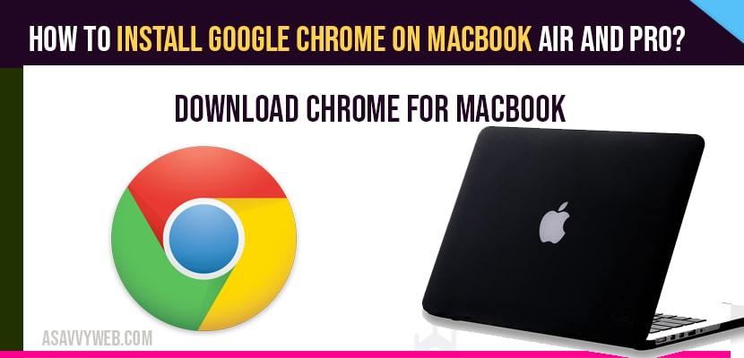 install google chrome on macbook