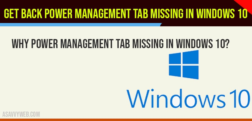 Power Management tab missing in windows 10