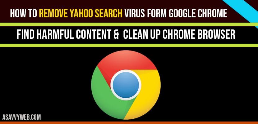 Remove Yahoo Search Virus form Google Chrome