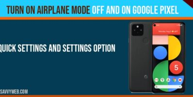 Turn on airplane mode on and off on google pixel