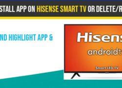 Uninstall app from hisense smart tv