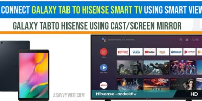 connect galaxy tab to hisense smart tv