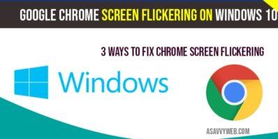 Google chrome screen flickering windows 10