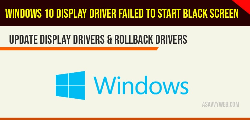 Windows 10 display driver failed to start black screen