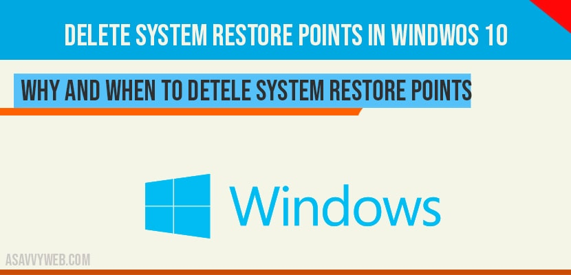 Delete system restore points in windows 10