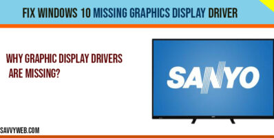 fix Windows 10 Missing Graphics Display Driver