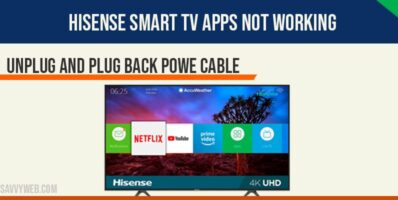 hisense smart tv apps not working
