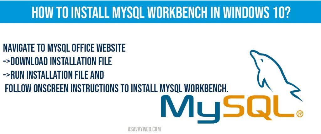 How to Install mysql workbench in windows 10