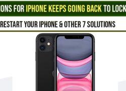 iPhone keeps going back to home screen o lock screen