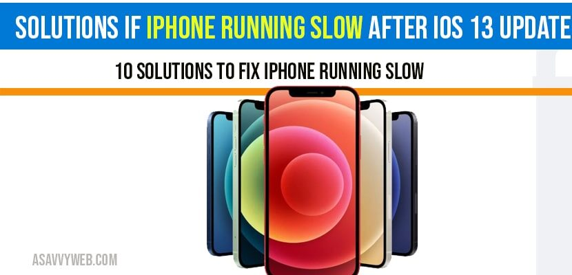 iphone running slow after ios 13 update