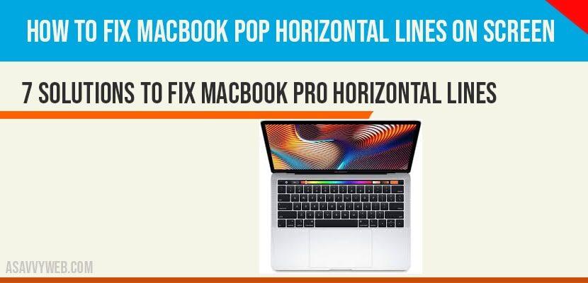 MacBook Pop Horizontal Lines on Screen: