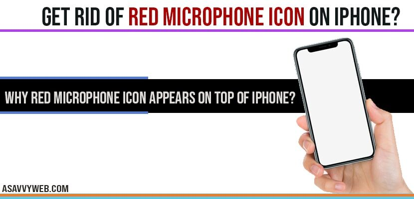 fix red microphone icon on iphone