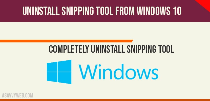 uninstall snipping tool from windows 10