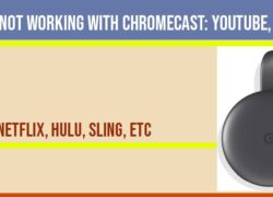 Apps Not working with Chromecast