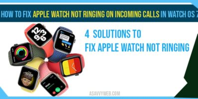 How to Fix Apple Watch not Ringing on Incoming Calls in Watch OS 7-min