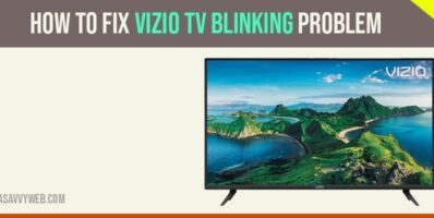 How to Fix Vizio TV Blinking Problem