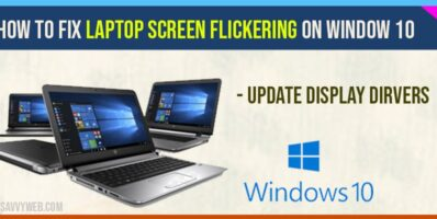 how to fix laptop screen flickering issues on windows 10