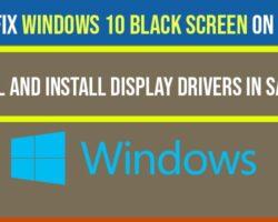 Windows 10 Black Screen on Startup Fix