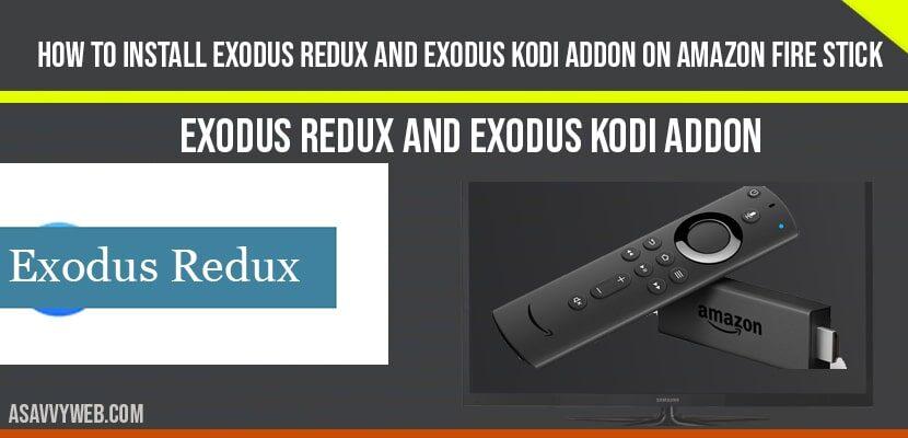 How to install Exodus Redux and Exodus Kodi Addon On Amazon Fire Stick