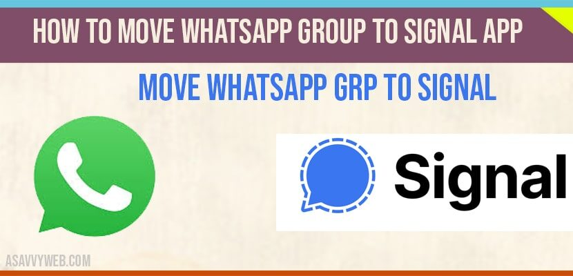 How to move whatsapp group to signal app