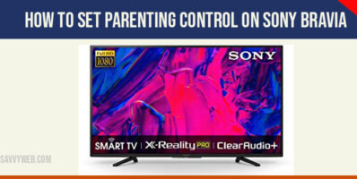 Set parenting control on sony bravia