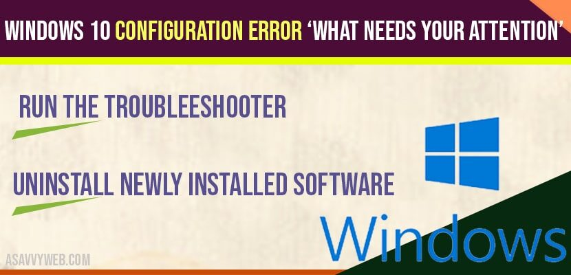 Windows 10 Configuration Error 'What Needs Your Attention'