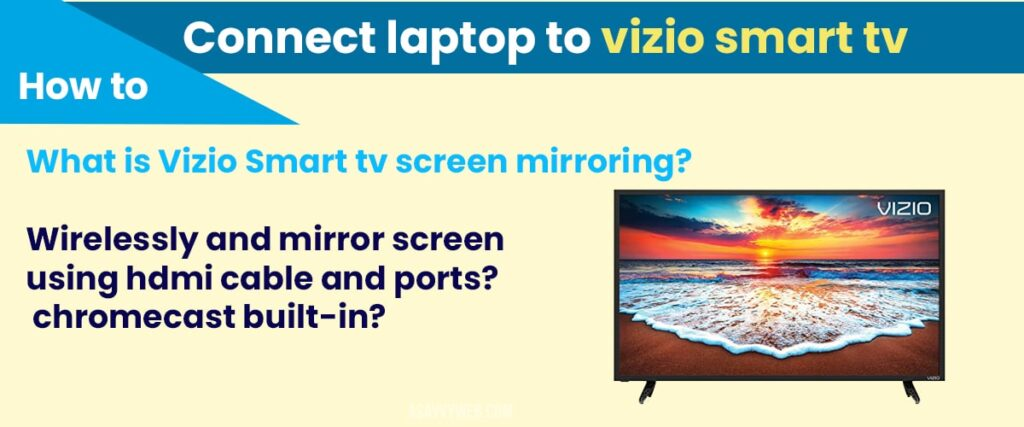 connect laptop to vizio smart tv wirelessly