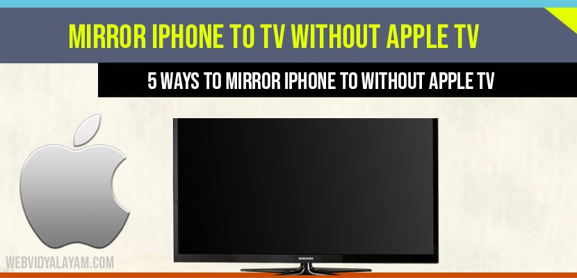 Mirror Iphone To Tv Without Apple, How To Mirror Iphone Tv Without Apple