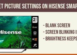 Reset Picture Settings on Hisense Smart tv