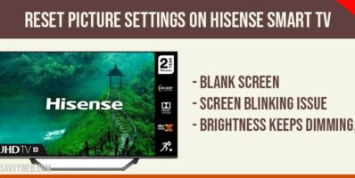Reset Picture Settings on Hisense Smart tv