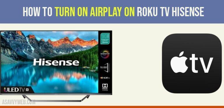 Turn on Airplay on Roku tv hisense