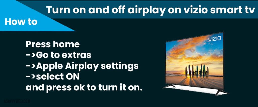 turn on and turn off airplay on vizio smart tv