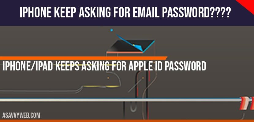 How to Fix iPhone/iPad Keeps Asking For Apple ID password.