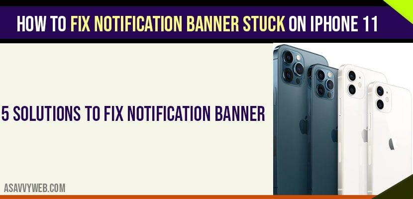 Notification Banner Stuck on iPhone