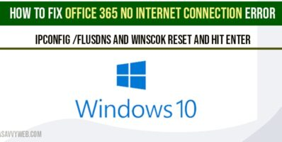 How to fix Office 365 no internet connection Error