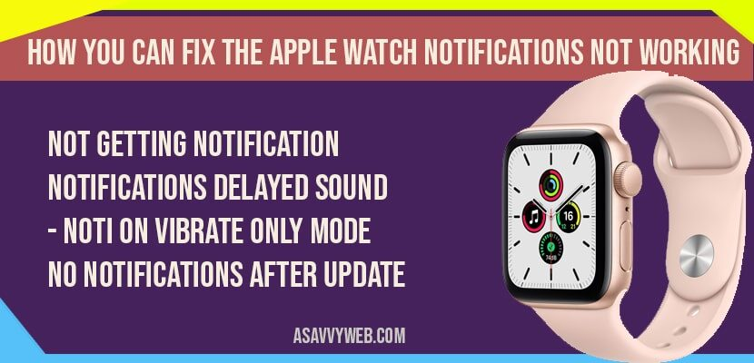 How you can fix apple watch notifications not working
