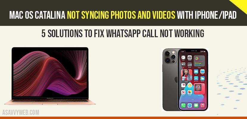 Mac OS Catalina not syncing Photos and Videos